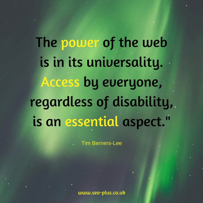 The power of the web is in its universality. Quote by Tim Berners-Lee