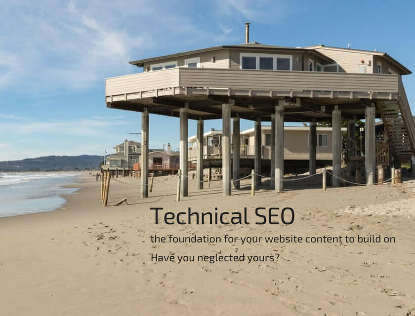 Technical SEO provides the foundation for your website content to build on
