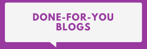 Done-for-you Blogs